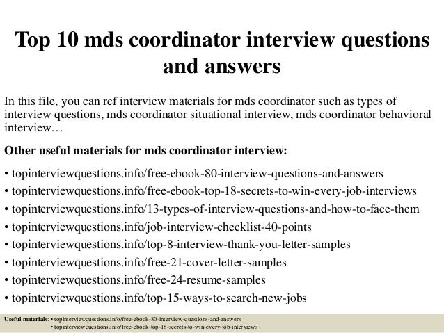 top 10 mds coordinator interview questions and answers