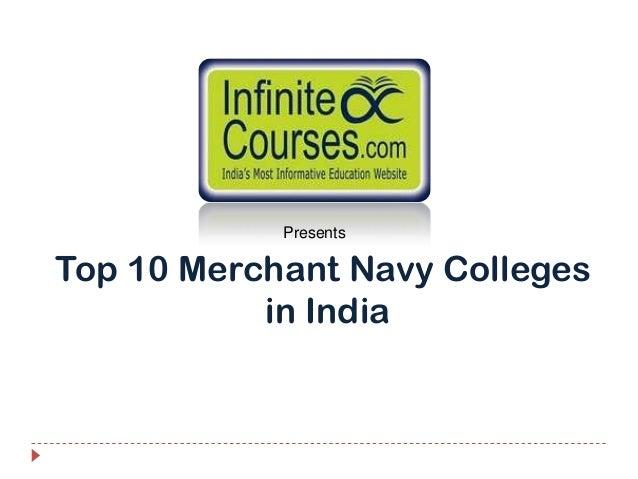 PresentsTop 10 Merchant Navy Colleges           in India