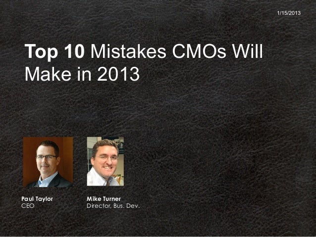 Top 10 Mistakes CMOs Will Make in 2013 - webinar