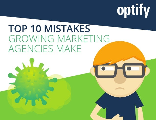 Top10 mistakes growing marketing agencies make