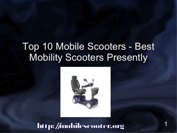 Top 10 Mobile Scooters In 2012