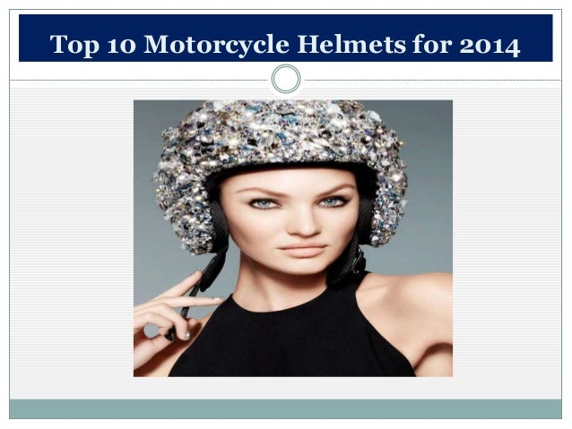 Top 10 Motorcycle Helmets for 2014