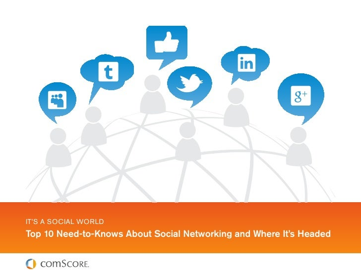 TOP-10 Need-to-knows About Social Networking And Where It Is Headed.pdf