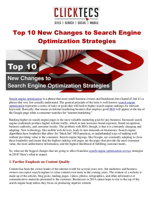 Top 10 New Changes to Search Engine Optimization Strategies Search engine optimization is a phrase that most small busines...