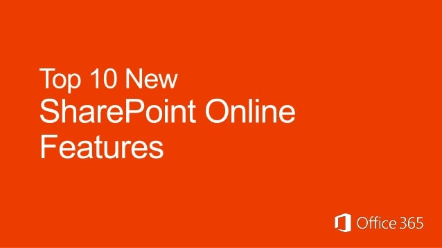 top 10 new sharepoint online features