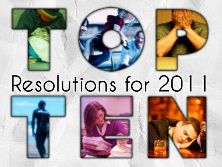 Top 10 New Years Resolutions 2011 - #resolutions #newyears