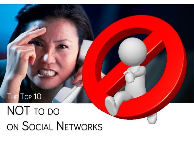 Top 10 Not to do on Social Media