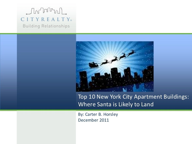 Top 10 New York City Apartment Buildings:Where Santa is Likely to LandBy: Carter B. HorsleyDecember 2011