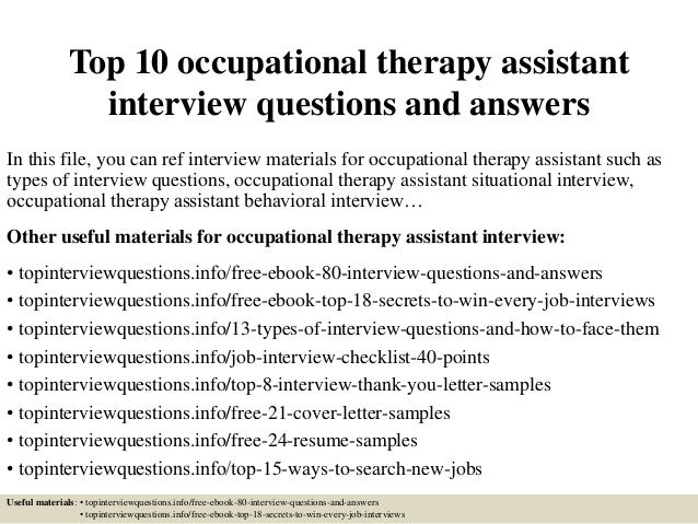 top 10 occupational therapy assistant interview questions and answers