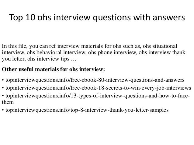 top 10 ohs interview questions with answers. Black Bedroom Furniture Sets. Home Design Ideas