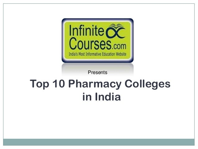 PresentsTop 10 Pharmacy Colleges         in India