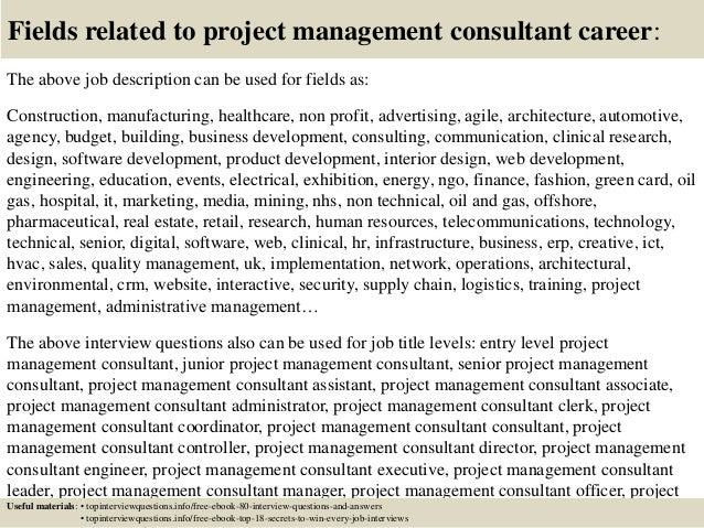 top  project management consultant interview questions and answers       fields related to project management