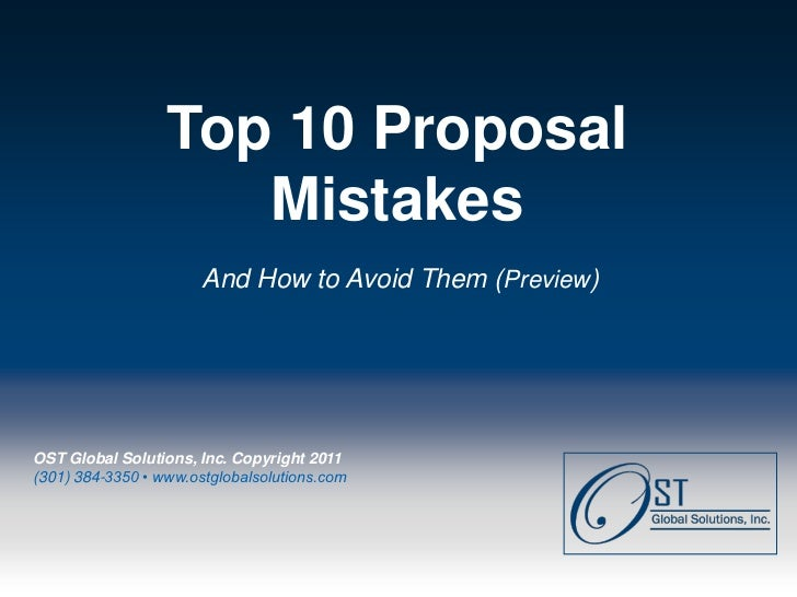 Top 10 Proposal                      Mistakes                        And How to Avoid Them (Preview) OST Global Solutions,...