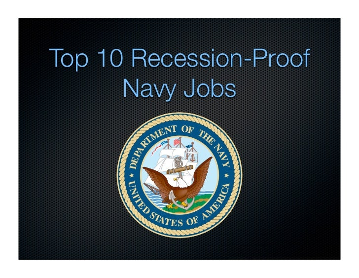 Top 10 Recession-Proof       Navy Jobs