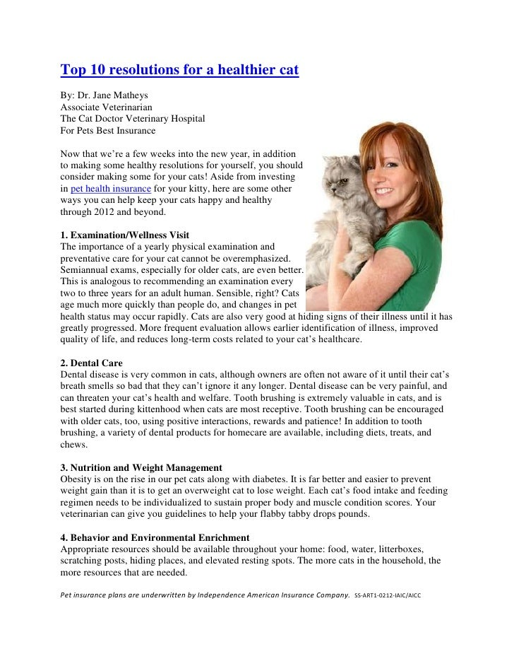 Top 10 resolutions for a healthier catBy: Dr. Jane MatheysAssociate VeterinarianThe Cat Doctor Veterinary HospitalFor Pets...