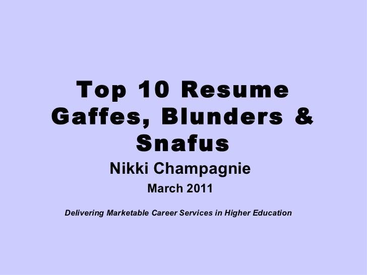 Top 10 Resume Gaffes, Blunders & Snafus Linked In
