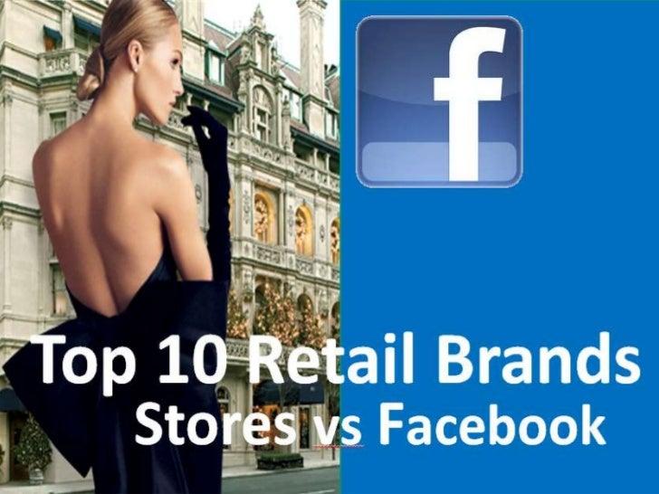 Top 10 Retail Brands by Sales per SqFt vs Facebook Fans
