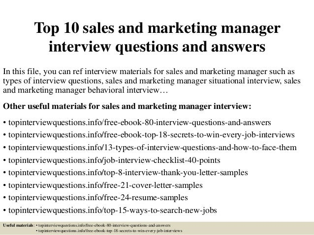 marketing management questions Sample marketing job interview questions marketing is a field that involves creativity, strategic planning, ambition and ability marketing interview questions are specifically tailored to recognize these personality traits within the applicant, to see who is a best fit for the open position.