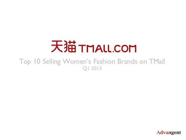 Top 10 Selling Women's Fashion Brands on TMall Q1 2013