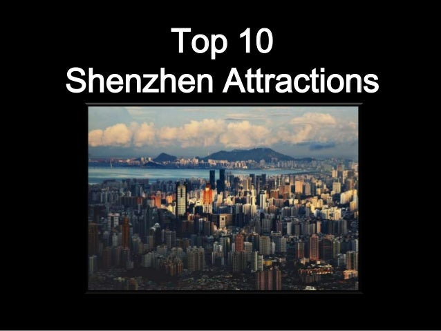 Top 10 Shenzhen Attractions
