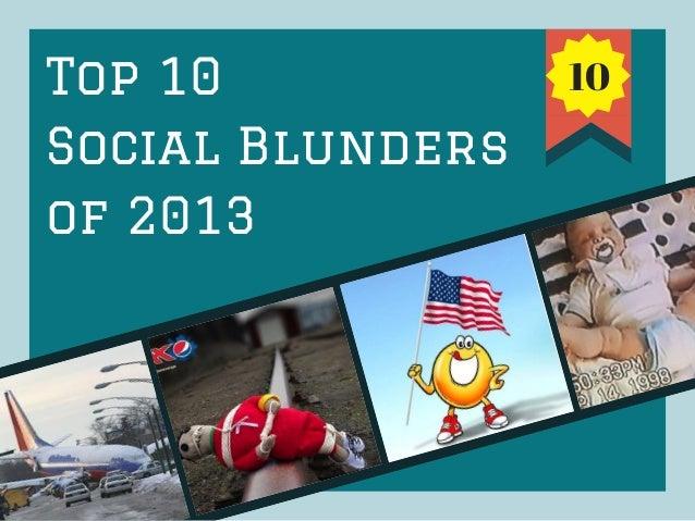 Top 10 Social Blunders of 2013
