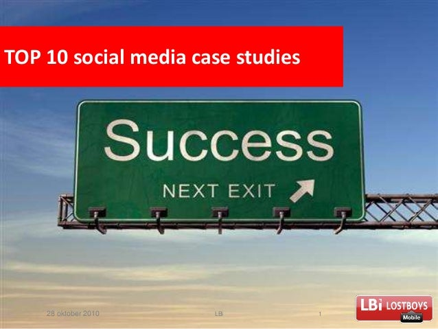 28 oktober 2010 LBi 1 TOP 10 social media case studies