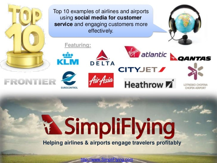 Top 10 Customer Service Initiatives on Social Media by Airlines