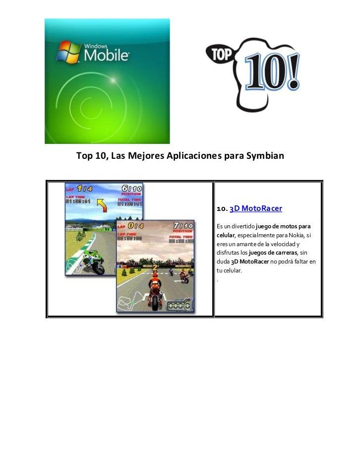 Top 10, Las Mejores Aplicaciones para Symbian                              10. 3D MotoRacer                              E...