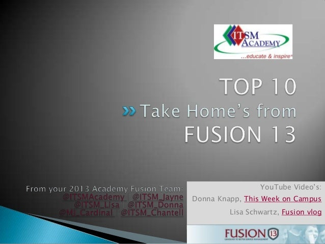 """YouTube Video""""s: Donna Knapp, This Week on Campus Lisa Schwartz, Fusion vlog"""