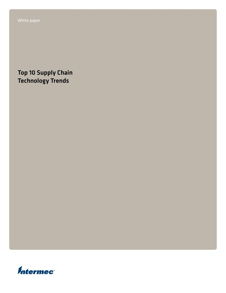 White paper     Top 10 Supply Chain Technology Trends