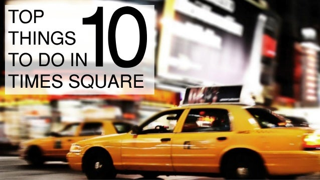 top10 things to do in times square
