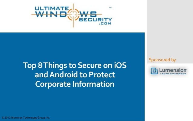 Top 10 Things to Secure on iOS and Android to Protect Corporate Information