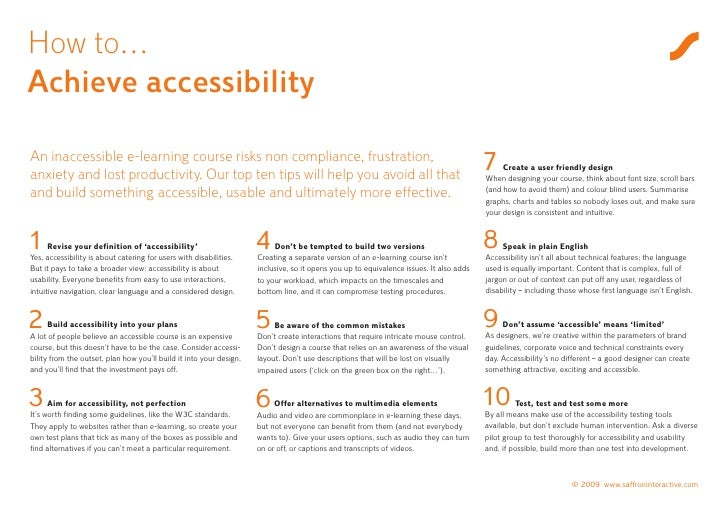 How to… Achieve accessibility  An inaccessible e-learning course risks non compliance, frustration, anxiety and lost produ...