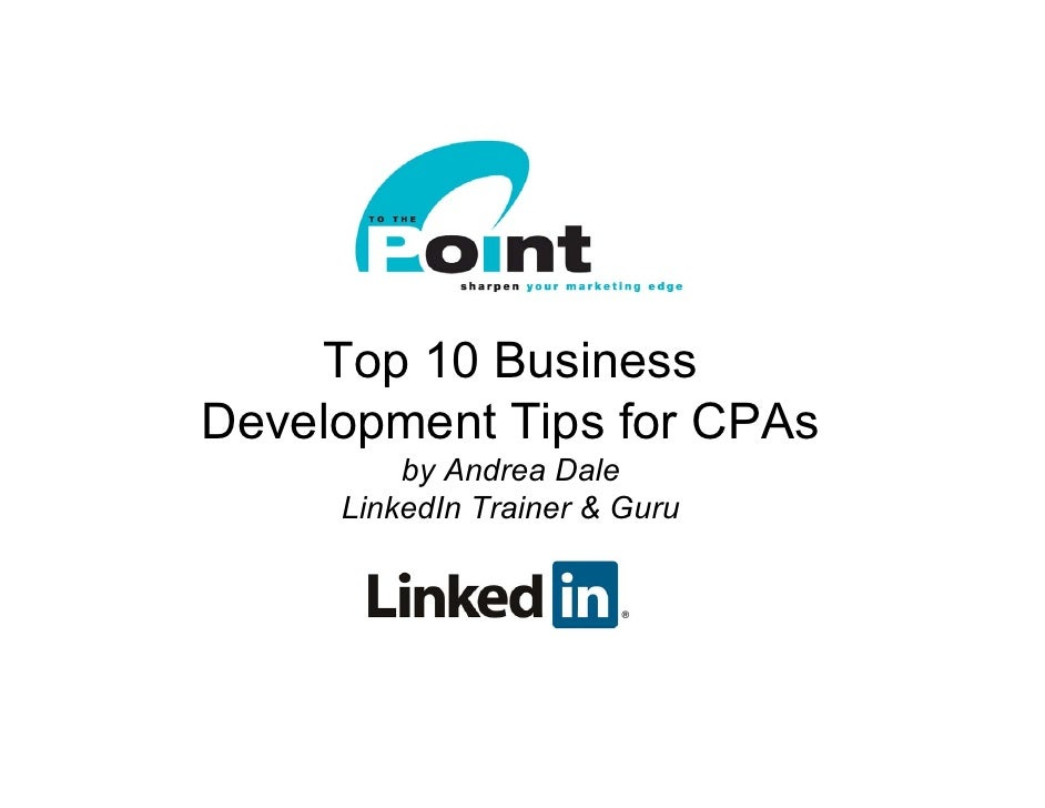 Top 10 LinkedIn Biz Development Tips for CPAs