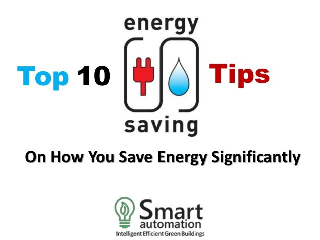 10 tips to save energy at home