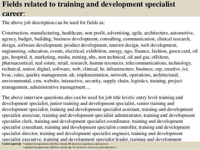 Top 10 training and development specialist interview questions and an…