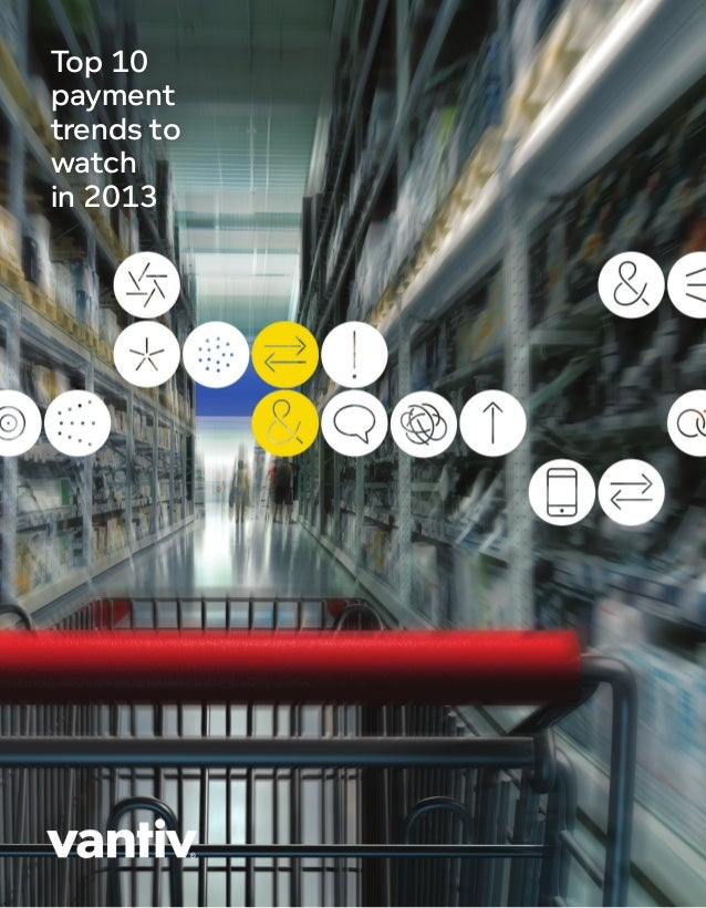 Top 10 Payment Trends to Watch in 2013 (Whitepaper)
