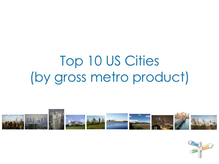 Top 10 US Cities(by gross metro product)<br />