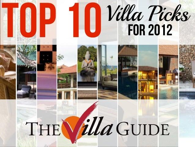 TOP 10   Villa Picks           for 2012
