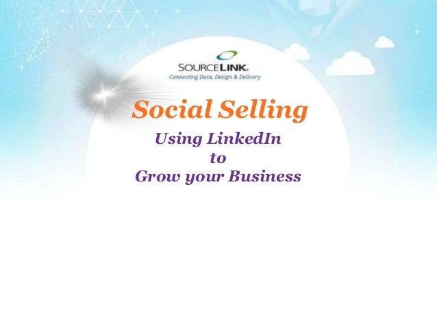 +Social SellingUsing LinkedIntoGrow your Business