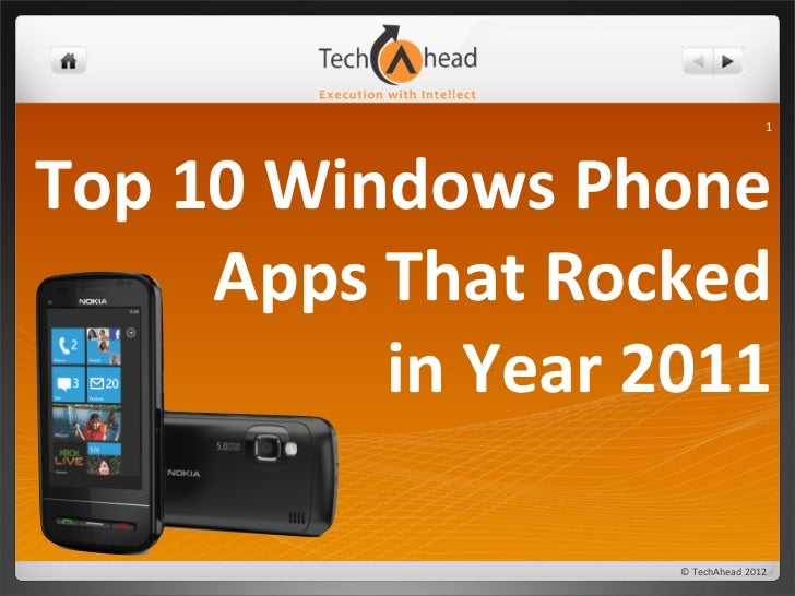 1Top	  10	  Windows	  Phone	          Apps	  That	  Rocked	                  in	  Year	  2011	                            ...