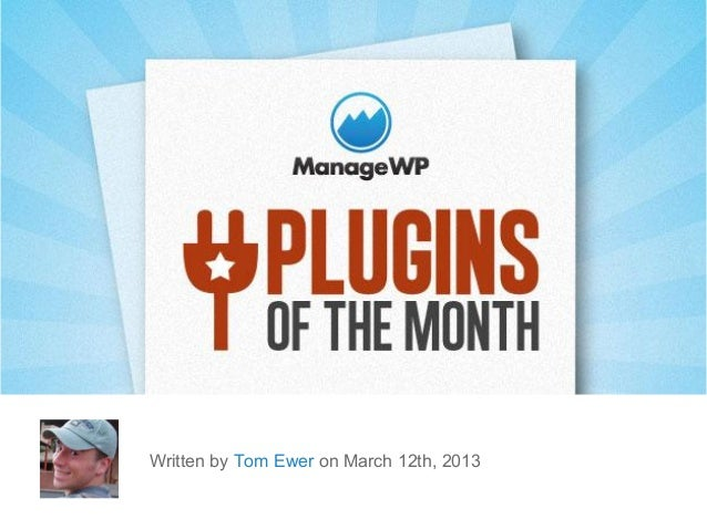 Top 10 word press plugins of the month — march 2013 edition