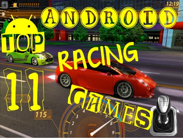 Deadliest Android Racing Games [Top Most] Drag Racing Raging Thunder 2 CSR Racing Asphalt 7: Heat Real Racing 3 Road Warri...