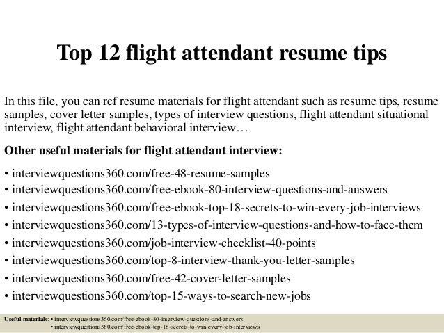 Top 12 Flight Attendant Resume Tips In This File You Can Ref ...