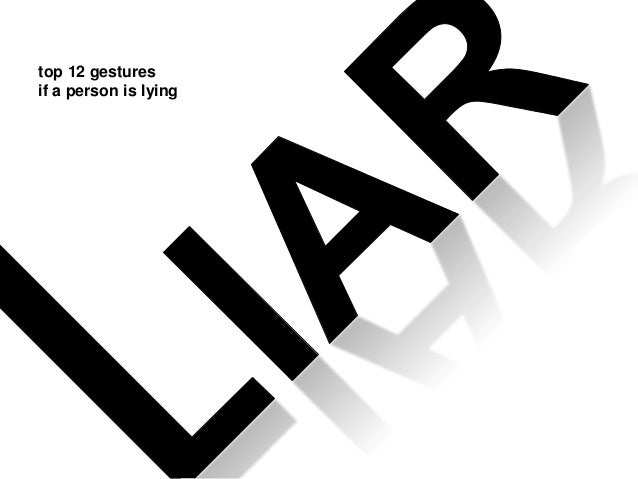 top 12 gestures if a person is lying