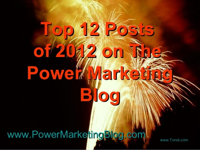 Top 12 Posts of 2012 on Power Marketing Blog