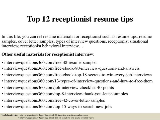 top  receptionist resume tipstop  receptionist resume tips in this file  you can ref resume materials for receptionist