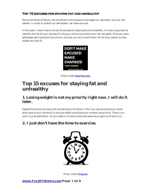 Top 15 excuses for staying fat and unhealthyWe are all afraid of failure. We are afraid to fail because it damages our rep...