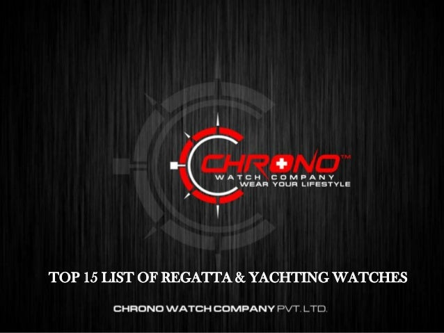 TOP 10 WORLD TIMER LUXURY WATCHES TOP 15 LIST OF REGATTA & YACHTING WATCHES