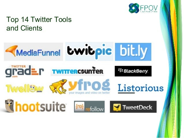 Top 14 Twitter Toolsand Clients